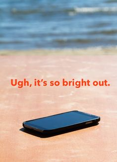 Get an anti-glare screen. | 19 Smart Tips To Protect Your Phone All Summer Long