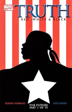 Captain America: Truth by Robert Morales - a revision of the Marvel series, in the vein of the Tuskegee Airmen, featuring an African American title character Marvel Lights, Black Comics, Captain America Shield, Free Comics, Black Panther Marvel, The Secret History, Marvel Heroes, Marvel Comics, Black History Month