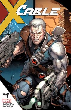 CABLE #1 Breaks Out the Big Guns This Spring #Marvel