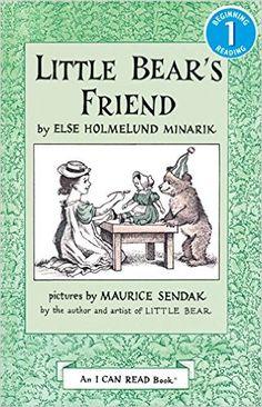 Little Bear's Friend (An I Can Read Book): Else Holmelund Minarik, Maurice Sendak: 9780064440516: Amazon.com: Books