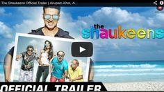 The Shaukeens - Official Trailer Zee Music Company,Hindi Latest Songs,The Shaukeens,Annu Kapoor (Film Director),Piyush Mishra (Musical Artist),Anupam Kher (Film Actor),Lisa Haydon (Film Actor),Akshay Kumar (Film Actor),Bollywood (Film Genre),The Shaukeens Trailer,Official Trailer,Latest Bollywood Trailers,Akshay Kumar The Shaukeens,The Shaukeens are coming,Yo Yo Honey Singh (Composer),Hard Kaur (Musical Artist),Arko,the shaukeens trailer,shaukeen movie,shaukeen film