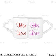 Monogrammed Initials and Her Love, His Love Red and Pink Couples' Reversible Coffee Tea Mug Set with Heart Handles.  Back side of Mugs PERSONALIZE with your Initials.  Ceramic Mugs were designed to fit perfectly together.  Original Art Design by  TamiraZDesigns via:  www.zazzle.com/tamirazdesigns*