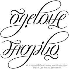 """One Love"" ""Family"" Ambigram @Shannon Bellanca Bellanca Anderson Jones @Elizabeth Lockhart Lockhart Anderson@Kirsty Spratt"