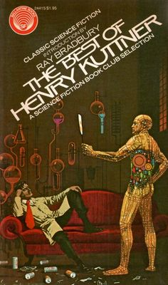 DEAN ELLIS - art for The Best of Henry Kuttner by Henry Kuttner - 1975 Ballantine Books