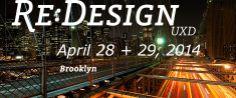 RE:DESIGN/UXD 2014 Brooklyn New York