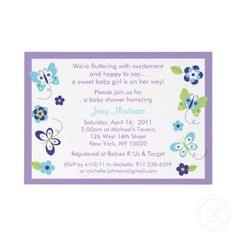 I don't care for the design of this invite, but the wording is cute for a butterfly shower
