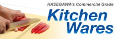 HASEGAWA's Commercial Grade Kitchen Wares