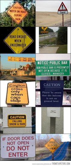 Someone was dumb enough to make these signs…