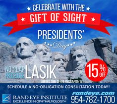 """To celebrate the """"Vision"""" of our Presidents for President's Day, Rand Eye offers YOU or someone you love, the chance to have crystal clear vision with a special offer on our No-Flap #LASIK."""