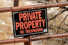 Whatever type of trespass you are experiencing, stay calm and report it to the authorities.