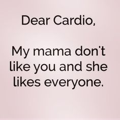 You Might Hate Cardio, but You'll Love These Quotes