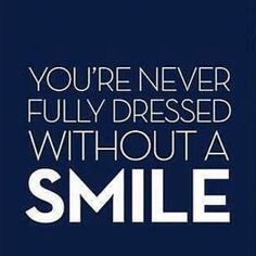 Did you smile today? :)