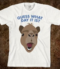 Omg my husband would love this shirt. Hump DAYYYYYY