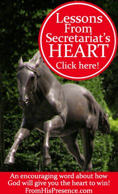 What can we learn from Secretariat's heart? If you need the will to endure, persevere, and win your race, here's how to get it.