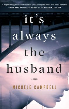 15 twisty thriller books for fans of Gone Girl, including It's Always the Husband by Michele Campbell. I Love Books, Great Books, Books To Read, My Books, Story Books, Summer Reading Lists, Beach Reading, Summer Books, Reading Time
