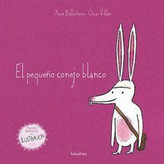 O coelliño branco, conto popular portugués adaptado por Xosé Ballesteros e ilustrado por Óscar Villán. Drawing Lessons, I Love Books, My Books, Anti Bullying, Little White, Story Time, Pre School, Childrens Books, Literacy