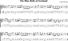 The Blue Bells of Scotland Sheet Music for Dulcimer - http://dulcimermusic.org/music/the-blue-bells-of-scotland/