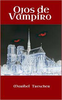 Baúl de las reseñas: Ojos de vampiro - Maribel Trescher
