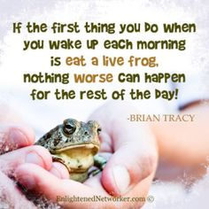 If You Have a Problem, Try Eating It --- Blog post about how to overcome procrastination. #blogs #Brian_Tracy #procrastination #enlightenednetworker #networkmarketing #network_marketing #entrepreneurs #eat_that_frog