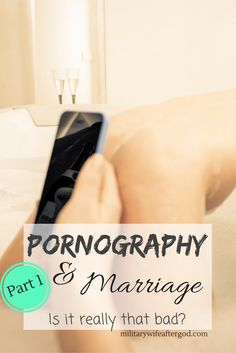 Christian Marriage Advice: 5 ways porn will hurt your marriage