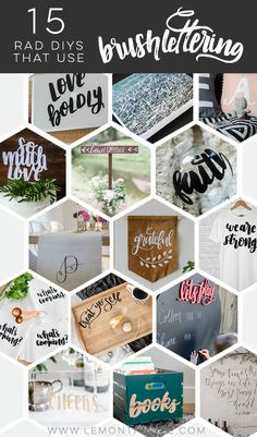 15 Rad DIYs that incorporate hand lettering... UHM these are so cool! Now I want to learn.