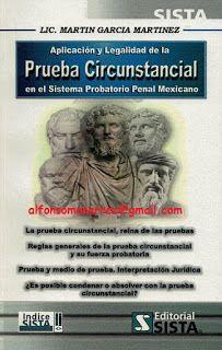 LIBROS EN DERECHO: APLICACIÓN Y LEGALIDAD DE LA PRUEBA CIRCUNSTANCIAL...