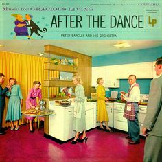 After the Dance party record ~ music for gracious living