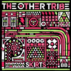 The Other Tribe - Skirts EP (2012)
