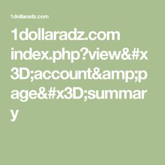 1dollaradz.com index.php?view=account&page=summary