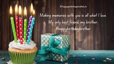 Happy Birthday Brother Wishes, Happy Birthday Cake Images, Birthday Wishes, Ways To Show Love, Successful Relationships, Cake Pictures, This Is Love, Love And Respect, Making Memories