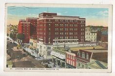 Looking West on Broad St Street HAZLETON PA Vintage Pennsylvania Postcard