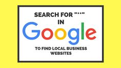 Hidden Google Command: Search  For a List of Local Business Websites - Search Engine Journal