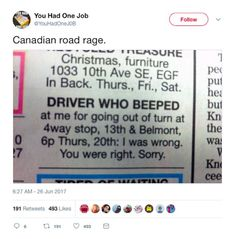 30 Funny Pictures from Canada – Funnyfoto Stupid Memes, Funny Memes, Hilarious, Funny Shit, Funny Stuff, Funny Things, Canada Memes, You Had One Job, Road Rage
