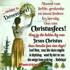 Christmas Messages, Christmas Wishes, Christmas Time, Christmas Ideas, Christian Poems, Bible Study Notebook, Goeie Nag, Goeie More, Afrikaans Quotes