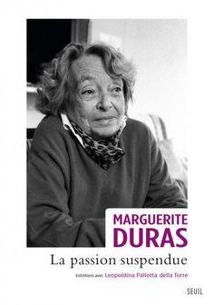 La Passion suspendue - Marguerite Duras