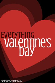 EVERYTHING VALENTINE'S DAY - LOVE - recipe - flowers - DIY - creative valentines ideas