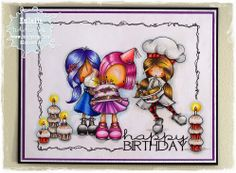 Tiddly Inks Challenge: Birthday (from the left: Wryn Eat More Cake, Ellie Says Happy Birthday e Bake Me Some Love).