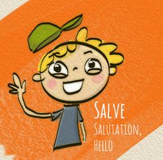 Salve = hello. Salutation is a great derivative here. Latin is so cool!