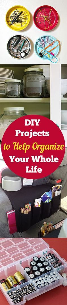 12 DIY Projects to Organize Your Whole Life.