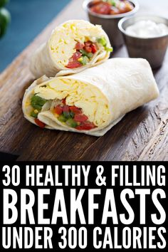clean eating breakfast 30 Healthy Breakfast Recipes Under 300 Calories Healthy Breakfast For Weight Loss, Clean Eating Breakfast, Healthy Protein Breakfast Ideas, Eating Healthy, Healthy Filling Breakfast, 300 Calorie Breakfast, Healthy Breakfast On The Go, Clean Eating Recipes For Weight Loss, Healthy Filling Snacks