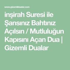 "-Her kim Fatiha Suresini "" iyy My Dua, Cellulite Scrub, Allah Islam, Prayers, Quotes, Life, Iftar, Istanbul, Crafts"