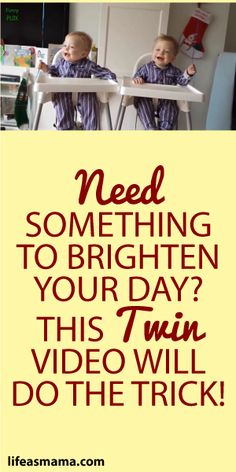 Need Something To Brighten Your Day? This Twin Video Will Do The Trick!