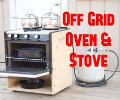 How to make an off grid oven and stove