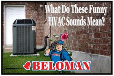 """Are you hearing alarming sounds coming from your HVAC system and not sure if you should call a professional for help? Check out our recent blog: """"What Do These Funny HVAC Sounds Mean?"""" for helpful information! #BELOMAN #Blog https://beloservice.wordpress.com/2016/07/22/what-do-these-funny-hvac-sounds-mean/"""