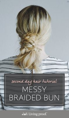 Second Day Hair Tutorial: Messy Braided Bun French Braid Hairstyles, Messy Hairstyles, Medium Hair Styles, Natural Hair Styles, Long Hair Styles, 2nd Day Hair, Messy Bun With Braid, Messy Buns, Under Braids