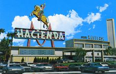 Hacienda Hotel Casino, 1967  - Las Vegas, NV by kocojim, via Flickr. The Hacienda was located where Mandalay Bay now sits.