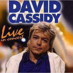 David Cassidy - Live in Concert [New CD] Germany - Import 90204899258 I Write The Songs, Hollywood Night, Ain't No Sunshine, Music Machine, Star David, Nina Simone, Guitar Solo, David Cassidy, Greatest Songs