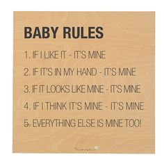 Baby Rules Quote Sign, Bloomingville