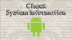 How to check Android Device System Information #android #google #video #youtube #tutorial #howtocreator #tips #tricks #iOS #App #Free #apk #smartphone #phone #install #system #systeminformation