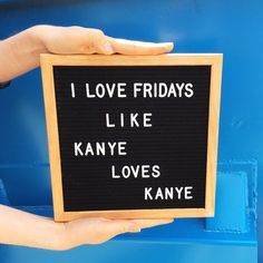 Happy Friday! Letterboard available at twistedgoods.ca